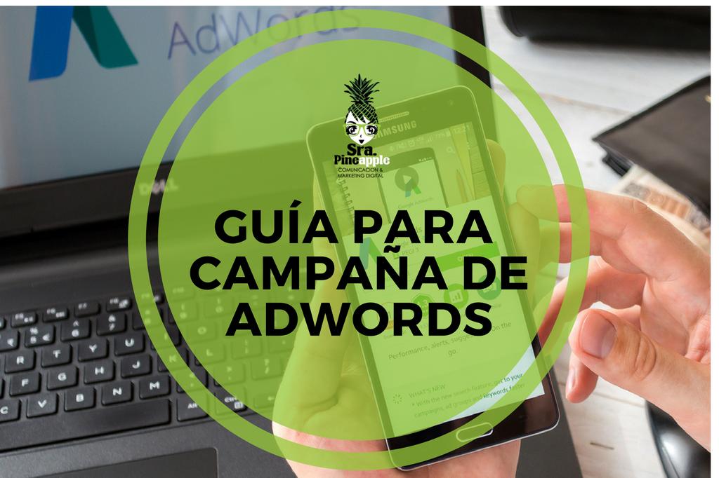 Guía para campaña Google Adwords