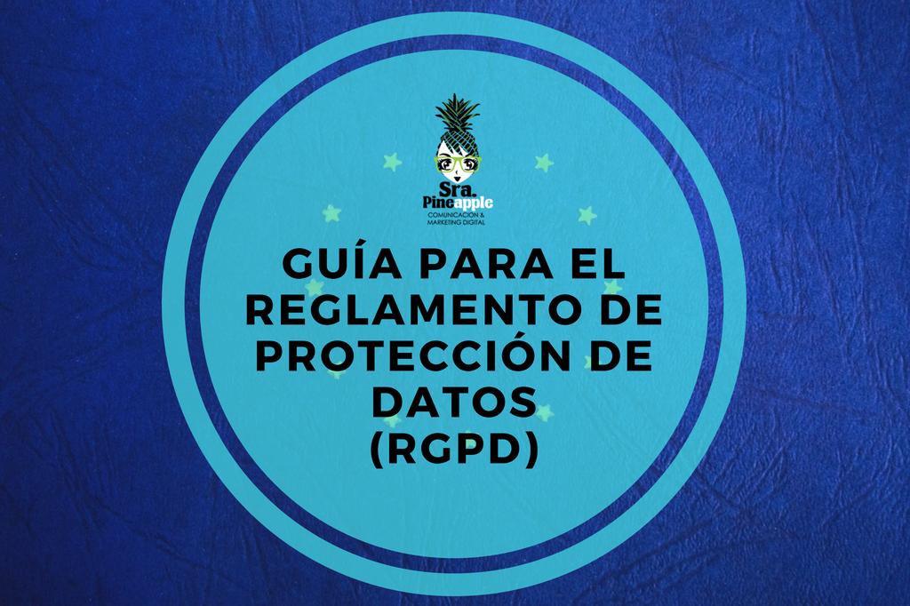 RGPD reglamento general protección de datos, srapineapple,