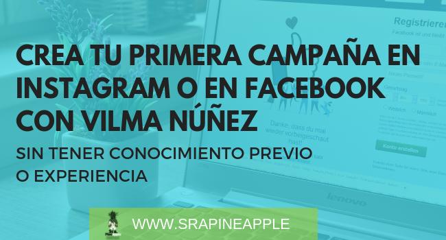 Instagram y Facebook con Vilma Nuñez en Sra.Pineapple
