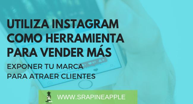 Vender en Instagram y atraer clientes